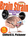 Brain Strain (eBook): A Mental Muscle Workout That&#39;s Fun! 73 Puzzles from ODYSSEY